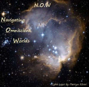 August 2020 Breathing in the N.O.W. –   Navigating Omniscient Worlds